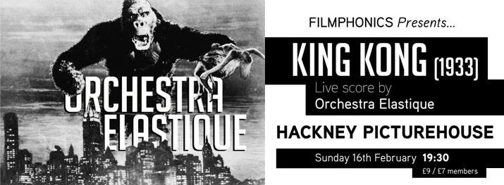 "Original 1933 silent ""King Kong"", Hackney Picture House"