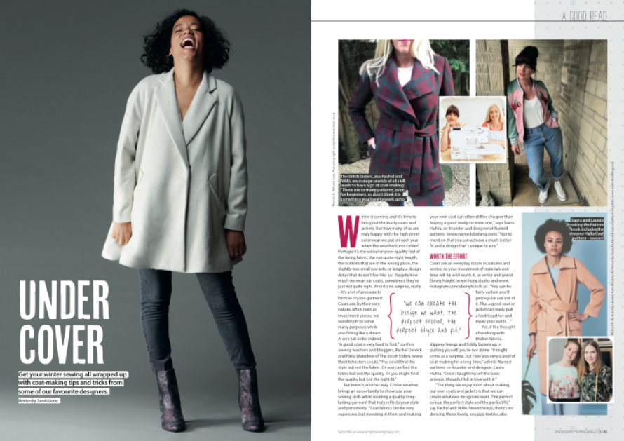 Feature on coat-making for Simply Sewing magazine issue 49, featuring interviews with the founders of Named Clothing, Ebony Haight, Elisalex de Castro Peake (co-founder of By Hand London), founder of Deer and Doe Eléonore Klein and The Stitch Sisters