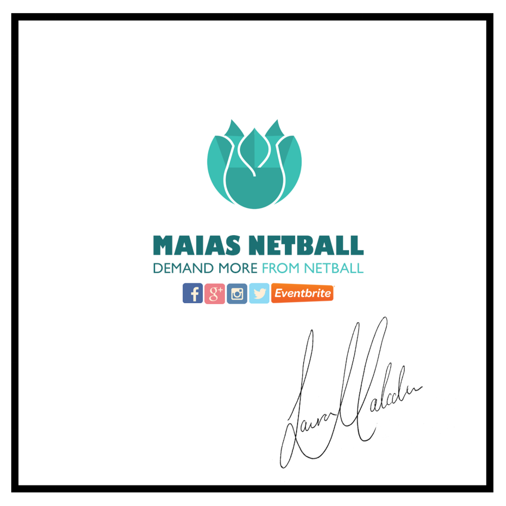 Maias Netball Demand More from netball by laura malcolm