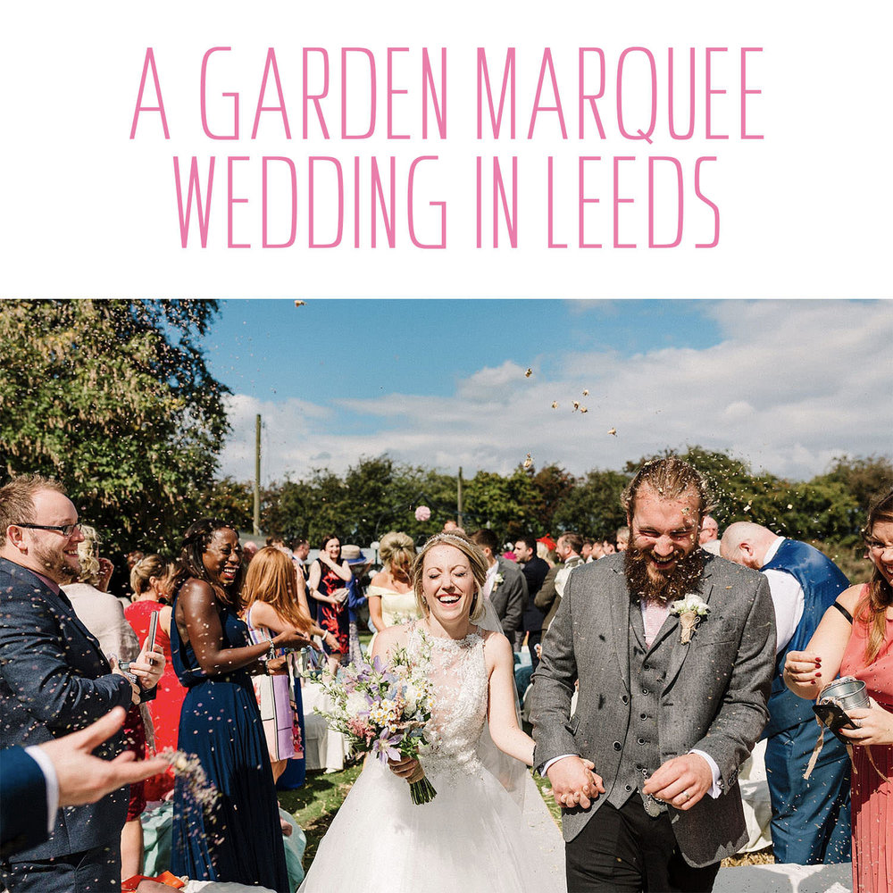 A garden marquee wedding in Leeds