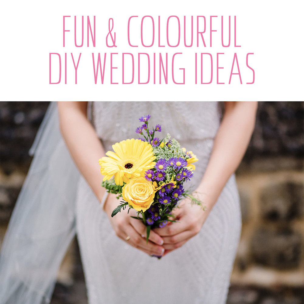 Fun & Colourful DIY wedding ideas