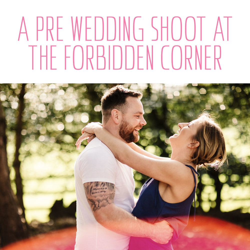 A pre-wedding shoot at The Forbidden Corner