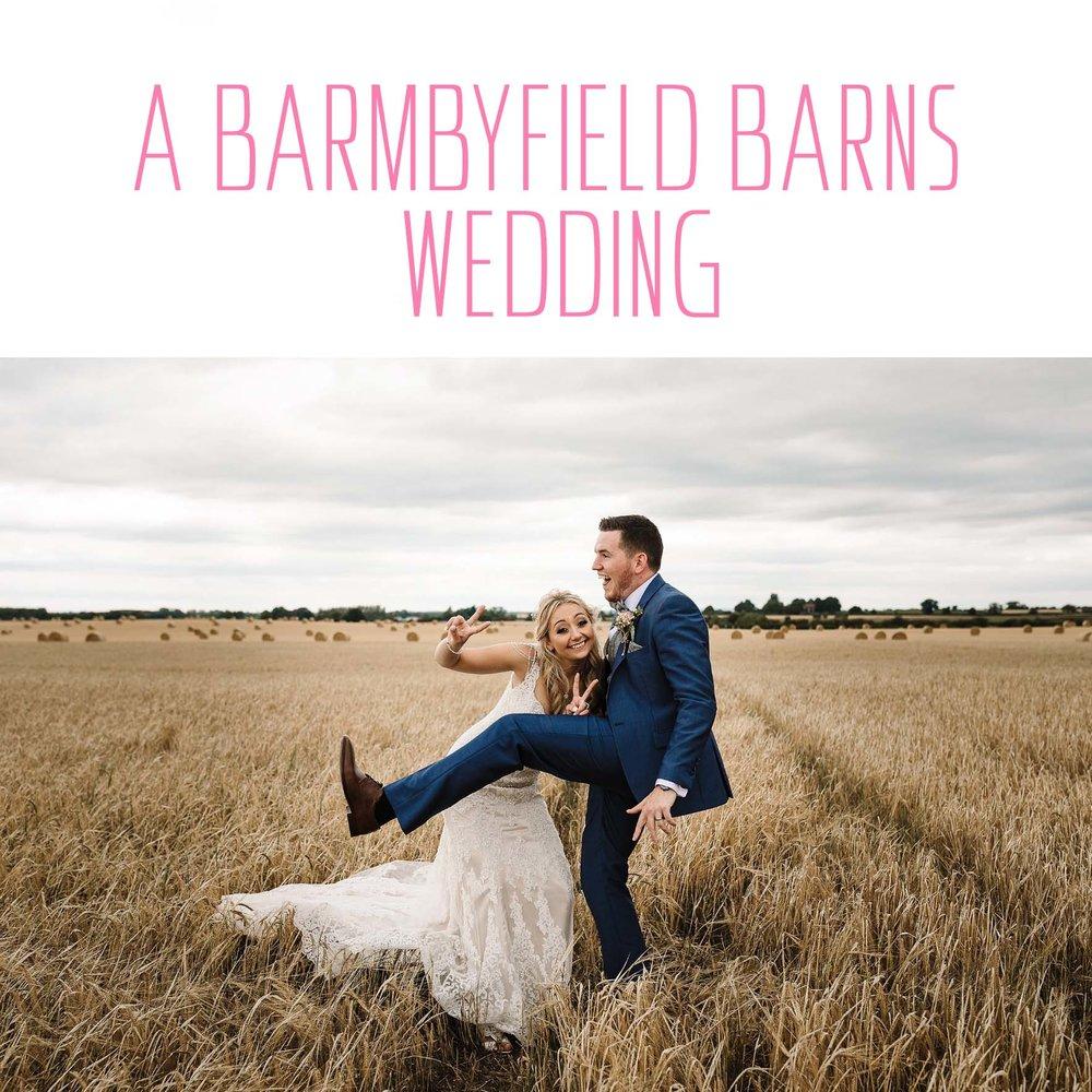 Barmbyfield Barns Wedding Yorkshire
