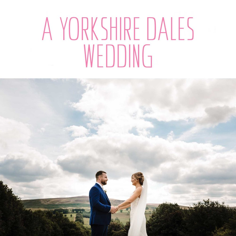 A YORKSHIRE DALES WEDDING