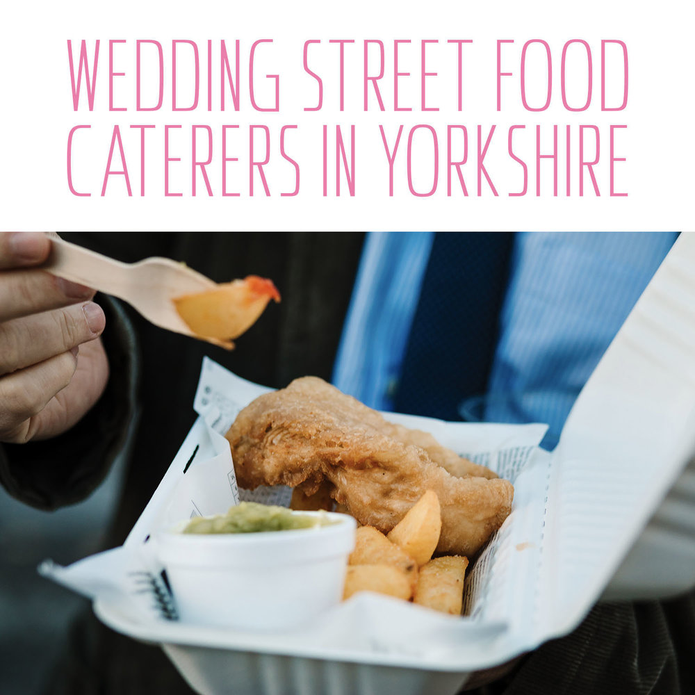 Best wedding street food caterers in Yorkshire
