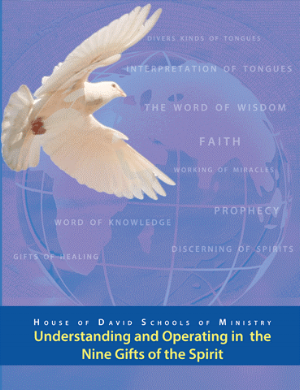 """Understanding and Operating in the Nine Gifts of the Spirit - """"Now there are diversities of gifts, but the same Spirit. And there are differences of administrations, but the same Lord. And there are diversities of operations, but it is the same God, which worketh all in all. But the manifestation of the Spirit is given to every man to profit withal."""" 1 Corinthians 12:4-7God has given the Christian many supernatural gifts, yet many don't know what they are, or they do not understand how they function or operate in their lives. You will be taught about the 3 categories of gifts, and the purpose and function of those categories. You will learn the basis or foundation by which the nine gifts of the Spirit operate, as well as how to activate and operate in the gifts of the Spirit. Through the teachings in this course, you will be able to identify what gifts are functioning in your life and how to increase them in strength. All nine gifts will be examined and explained. The Gift of Word of Wisdom, Word of Knowledge, Discerning of Spirits, The Gift of Faith, Working of Miracles, Gifts of Healing, Prophecy, tongues, Interpretation of Tongues. This course will mature you and help you function in the Gifts of the Spirit."""