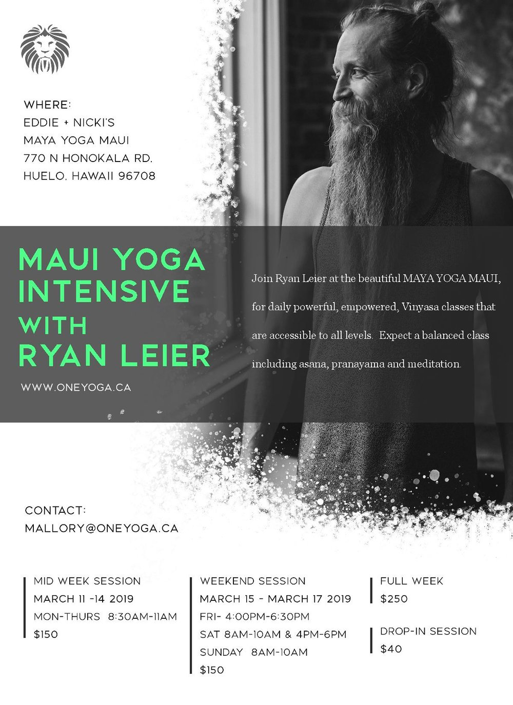 Join Ryan Leier at the legendary Maya Yoga Maui, for a powerful and empowered Vinyasa Yoga Intensive that is accessible to all levels of yoga. Expect a balance of asana, pranayama and meditation. Ryan has been studying + practicing at Maya Yoga for over 12+ years and is looking forward to sharing time in this healing studio with you all.