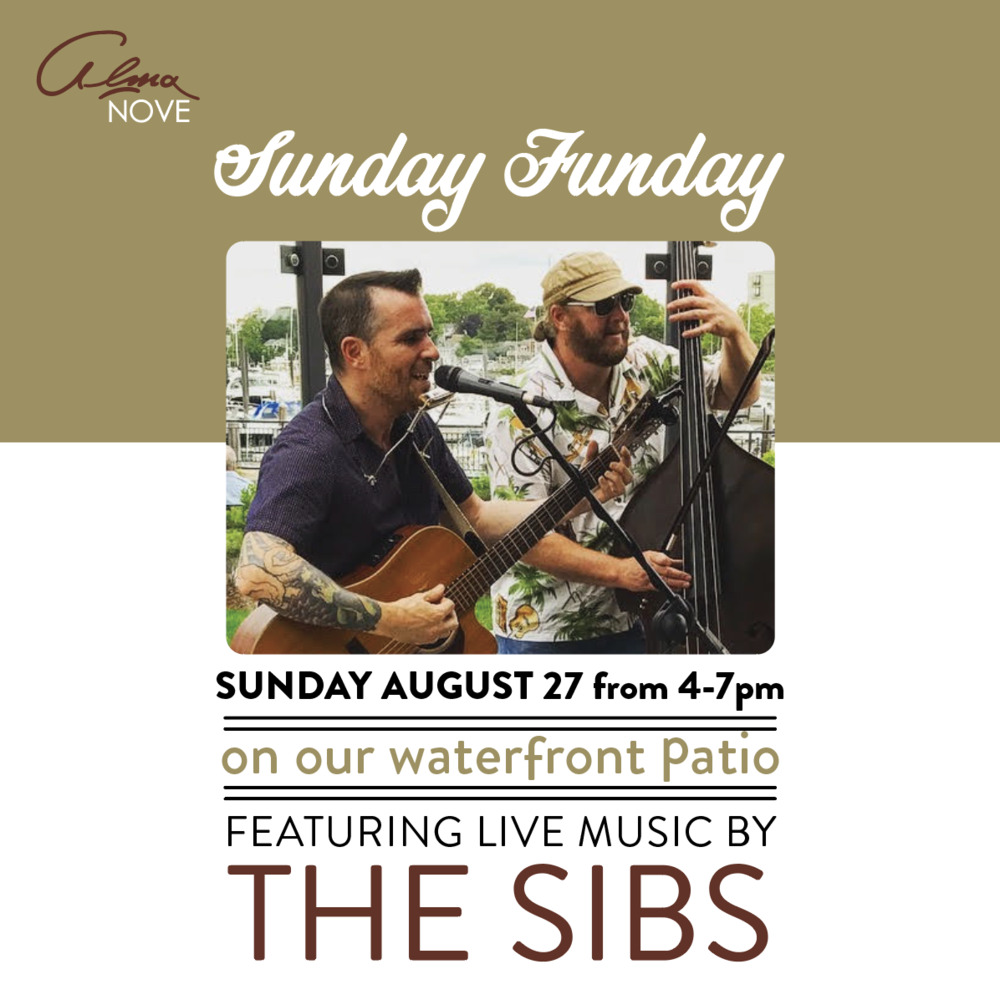 Sunday Aug. 27th 4-7PM - Sunday FundayEnjoy live music performed by The Sibs. Check them out here!