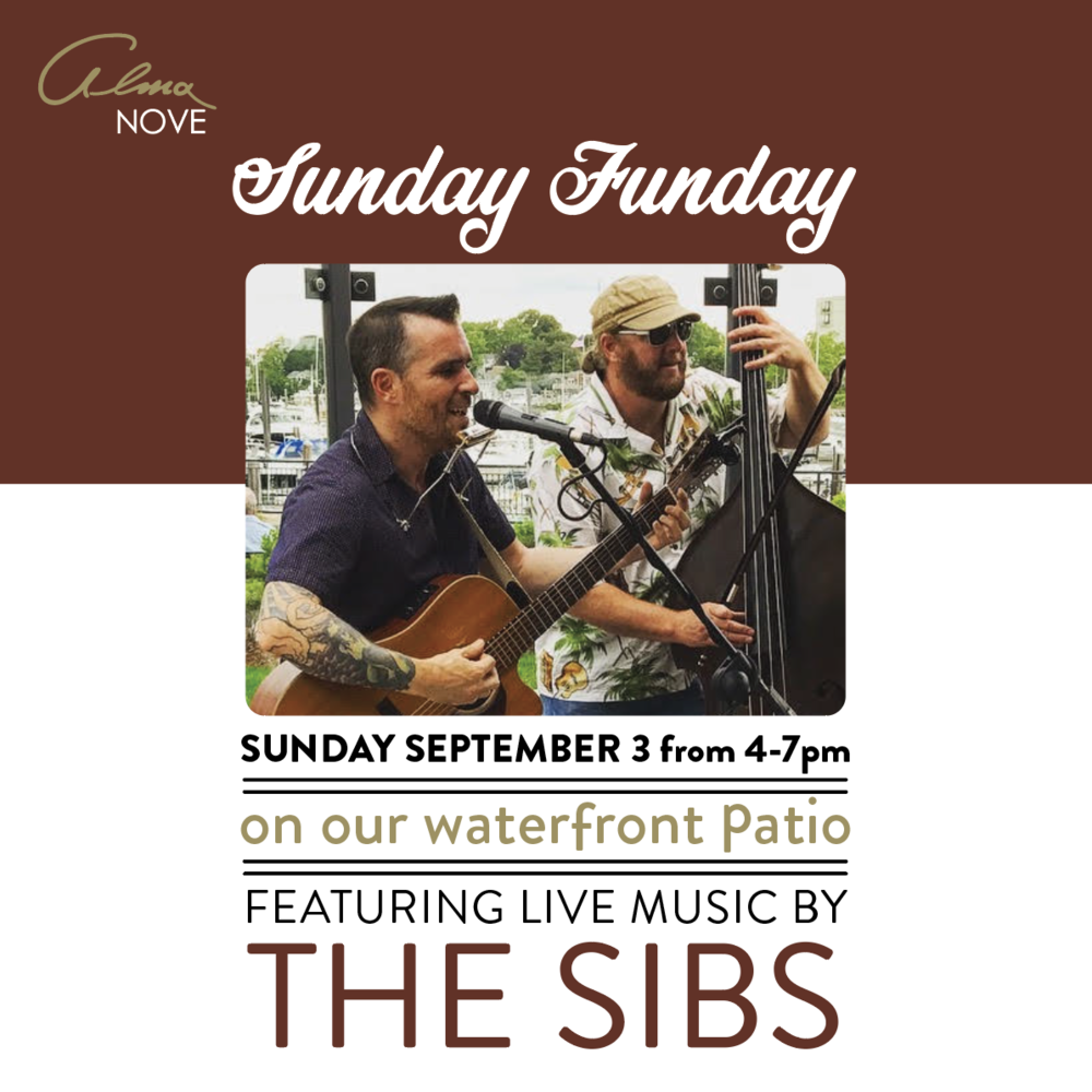 Sunday Sept. 3rd 4-7PM - Sunday FundayEnjoy live music performed by The Sibs. Check them out here!