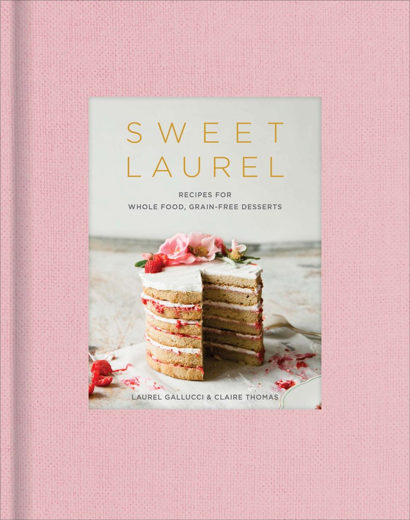 Sweet Laurel Cookbook
