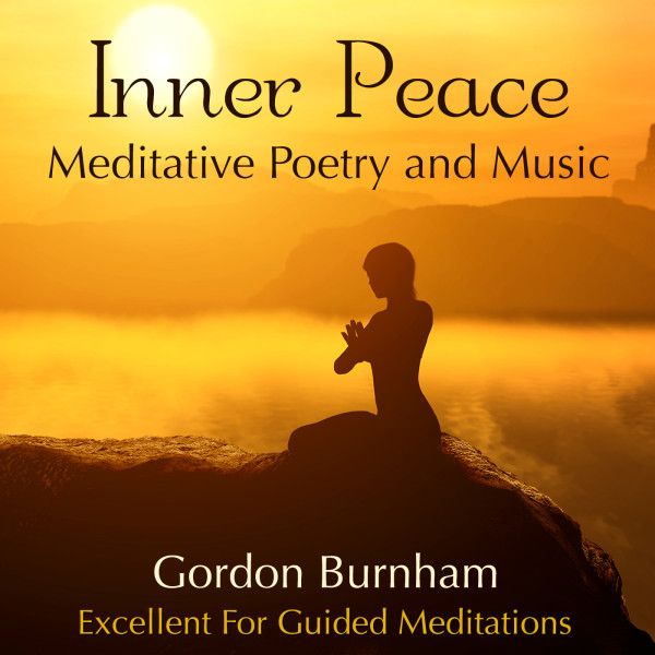 Inner Peace By Gordon Burnham