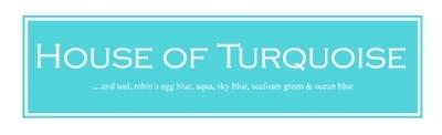 House of Turquoise Blog.jpg