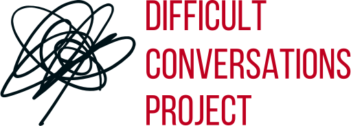 Difficult Conversations Project