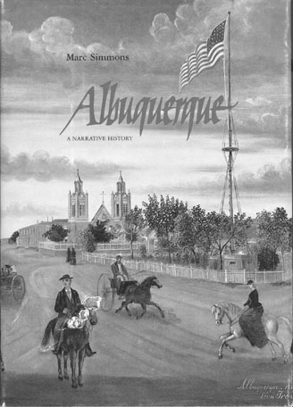 "Detail of ""Albuquerque 1885"" by León Trousset (Dust jacket from ""Albuquerque: A Narrative History"" by Marc Simmons). Notice San Felipe de Neri church and flag pole in Old Town Plaza."