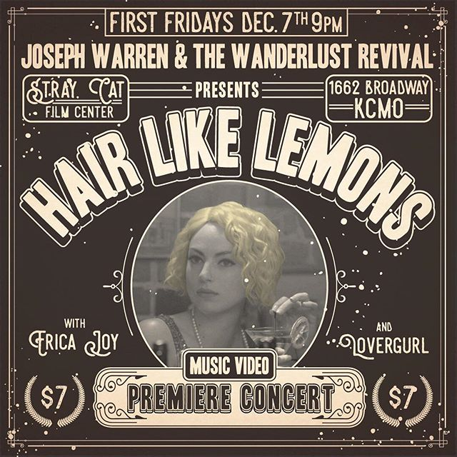 December 7th we'll be premiering our newest music video for 'Hair like Lemons' at @straycatfilmcenter with amazing musical guests like @ericajoymusic and @lovergurlmusic ! Don't miss out on all the fun festivities we have planned. #music #video #musicvideo #lemons #film #premiere #wanderlust #thewanderlustrevival #josephwarrenandthewanderlustrevival #americana #folk #retro #easterneuropean #rocknroll #accordion #roots #fancy
