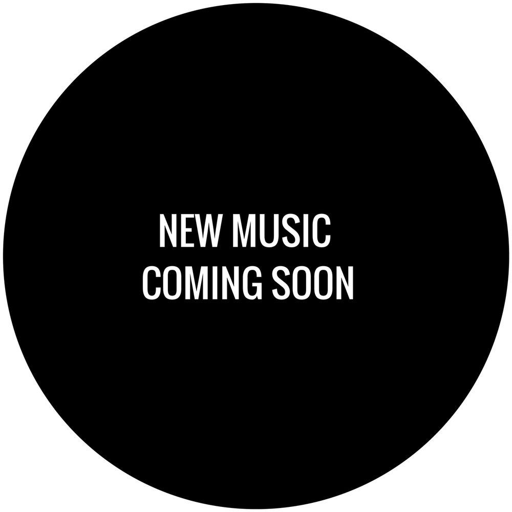 NEW MUSIC COMING SOON (2).jpg
