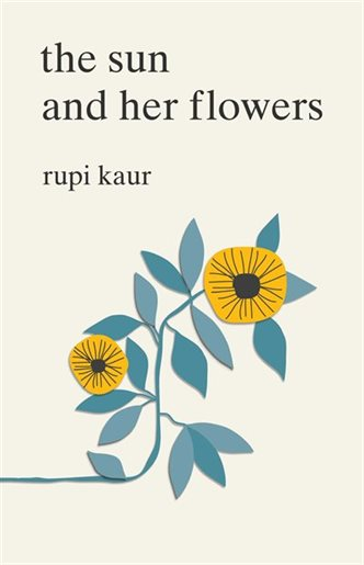 the sun and her flowers by rupi kaur  $11 CAD