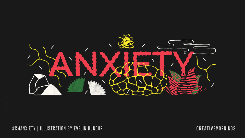 Anxiety_Illustration_Layout_creativemornings.com_themepage.png