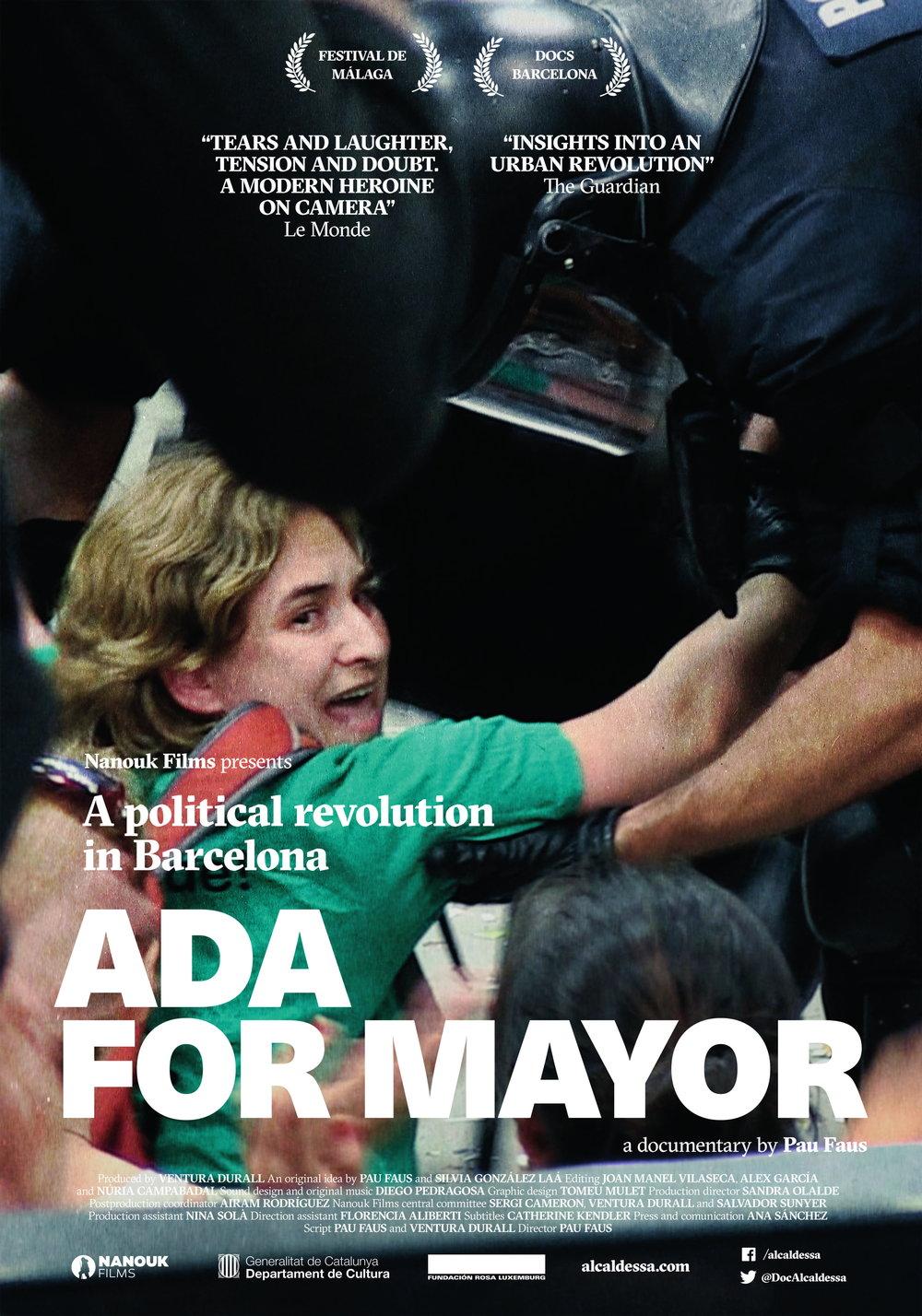 艾达市长    本片从Ada Colau获得加泰罗尼亚首府巴塞罗那市长候选资格开始,历时一年,直至她胜选就任市长……  阅读更多