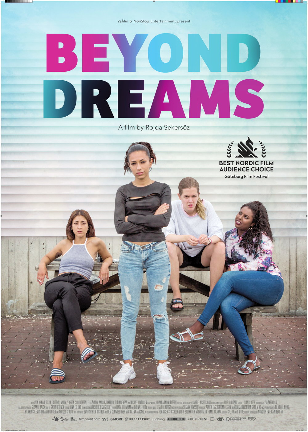 Beyond Dreams    Mirja and her friends Sarah, Nina and Emmy never wanted to become a part of the society they grow up in. Their dream is to leave Sweden for Montevideo and a house at the beach where they could live as they want...   Read More