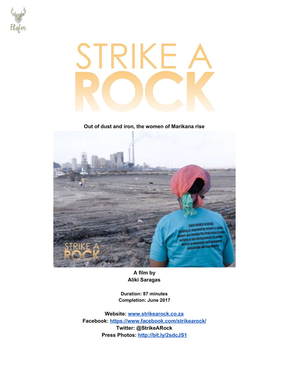 Strike a Rock    After a massacre shakes the foundations of their poverty stricken mining community, Marikana, two grandmothers rise up out of their homes and lead their community in...   Read More