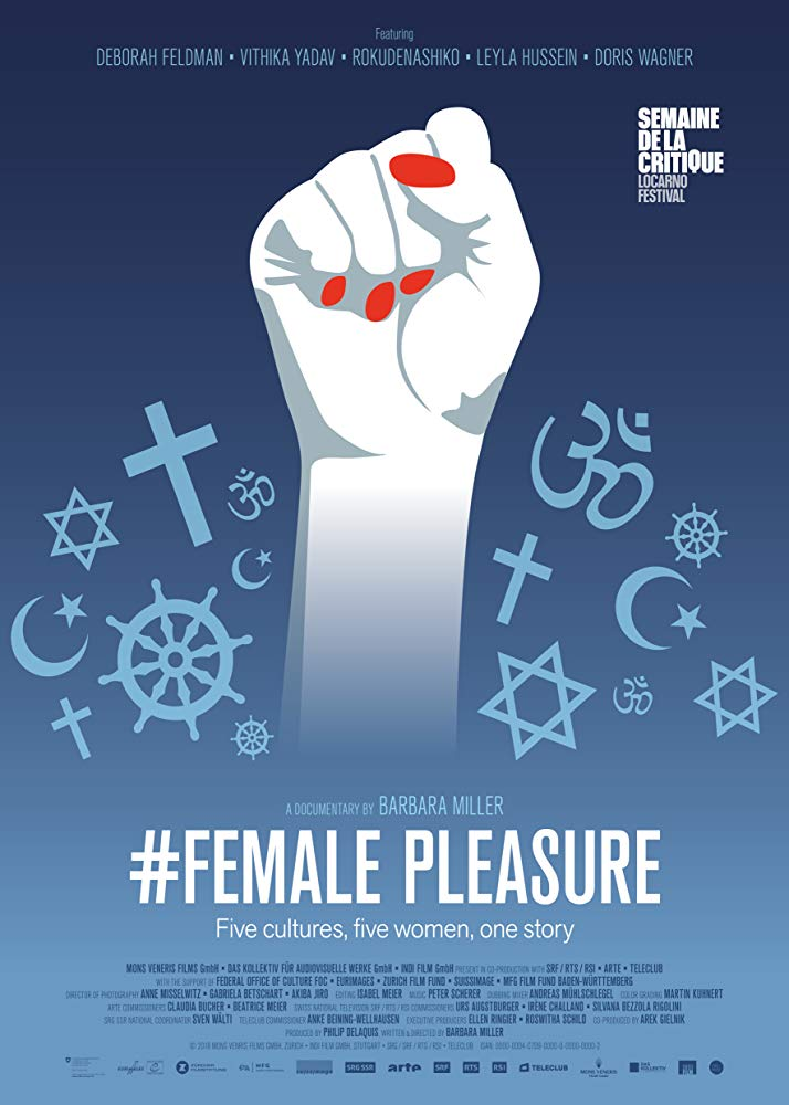 #Female Pleasure    Barbara Miller's feature documentary #FEMALE PLEASURE portrays five courageous, smart and self-determined women, breaking the silence imposed by their archaic-patriarch societies and religious communities.…   Read More