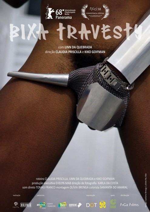 Bixa Travesty    A documentary that follows Mc Linn Da Quebrada, a black trans woman, performer and activist living in impoverished São Paulo. Her electrifying performances (with plenty of nudity) brazenly take on Brazil's hetero-normative machismo.…   Read More