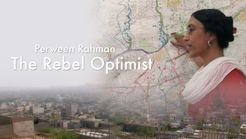"""Perween Rahman: The Rebel Optimist    """"No one is safe in this city. Those who think otherwise are living in a fool's paradise"""" says Perween's best friend and colleague Anwar Rashid as he navigates the chaotic roads of Karachi. An architect and urban planner, Perween Rahman dedicated her life for the poor of Pakistan. She was shot dead by armed assailants on her way home in March 2013."""