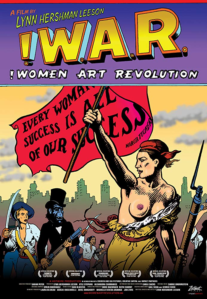 Women Art Revolution    This documentary explores the slow but steady rise of the women's art community, which first blossomed when the Feminist Movement exploded in America during the 1960s and 1970s, thereby increasing cultural awareness of women artists. Through archival footage and interviews, the stories of activists such as the Guerrilla Girls and performance artists like Yoko Ono and Judy Chicago are told. The documentary also touches on the gender politics of the art world.