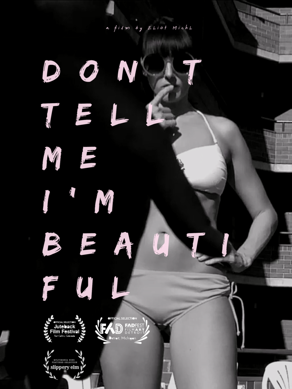 Film-Poster-Eliot-Michl-Dont-Tell-Me-Im-Beautiful.png