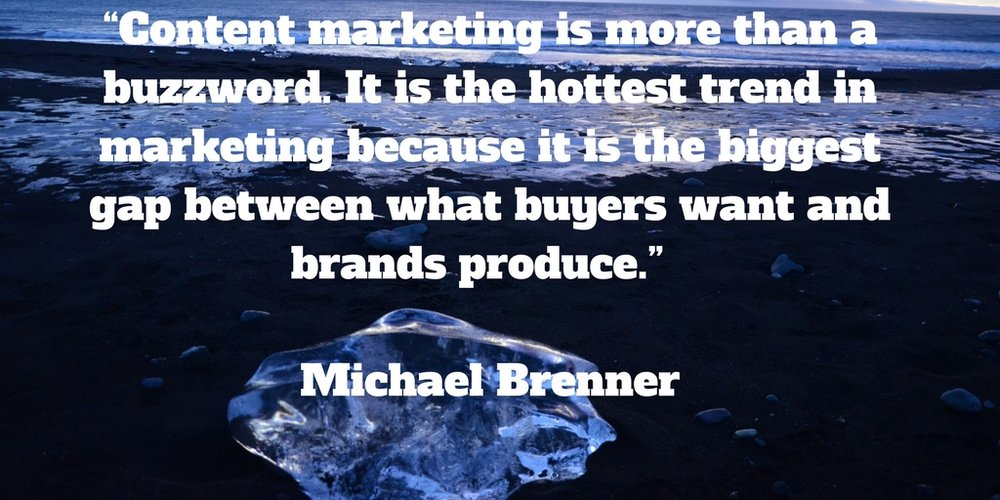 Marketing quotes: Content marketing is more than a buzzword.