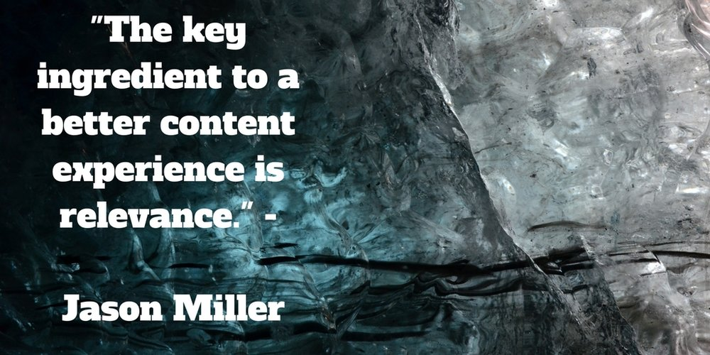 The key ingredient to a better content experience is relevance.jpg