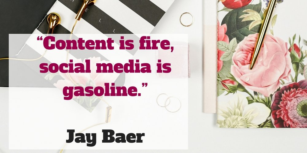 Content is fire, social media is gasoline.jpg