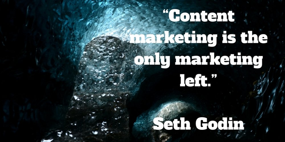 Content marketing is the only marketing left.jpg
