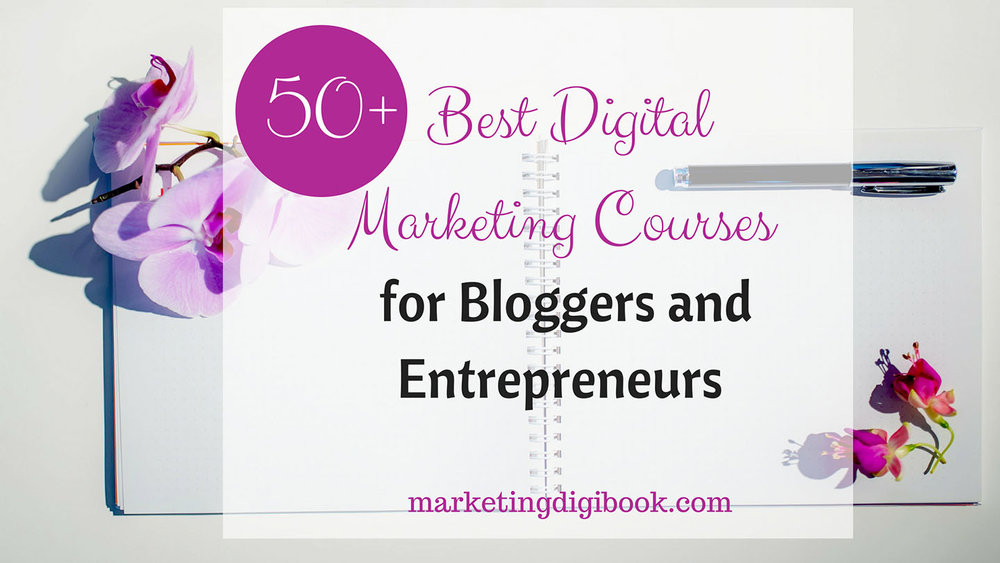 50+ Best Digital Marketing Courses in the world.jpg
