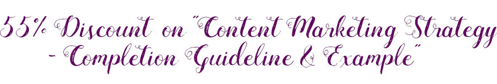 Content Marketing Strategy - Completion Guideline & Example