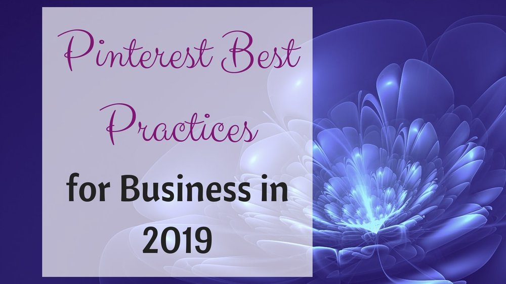 Pinterest Best Practices for business 2019