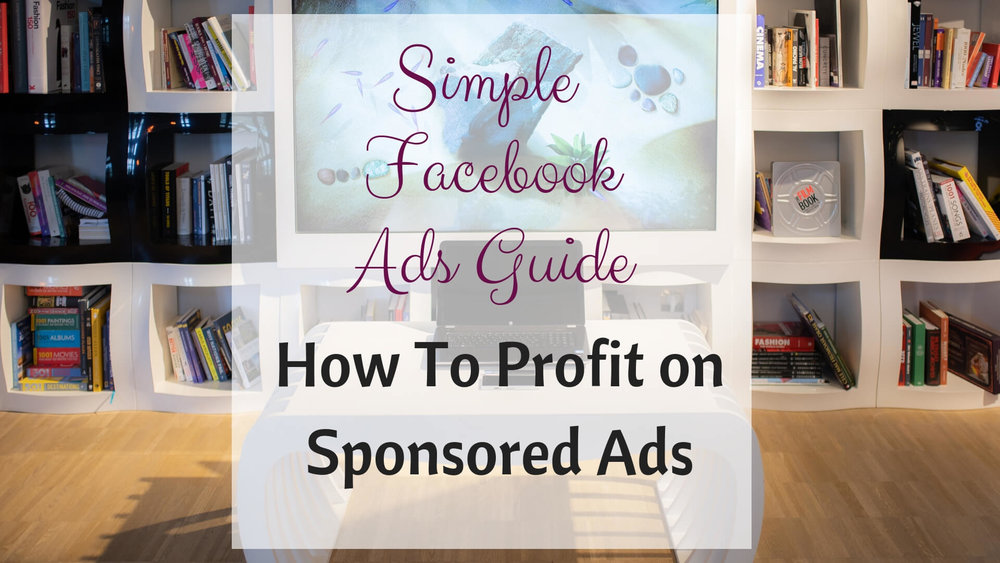Simple Facebook Ads Guide