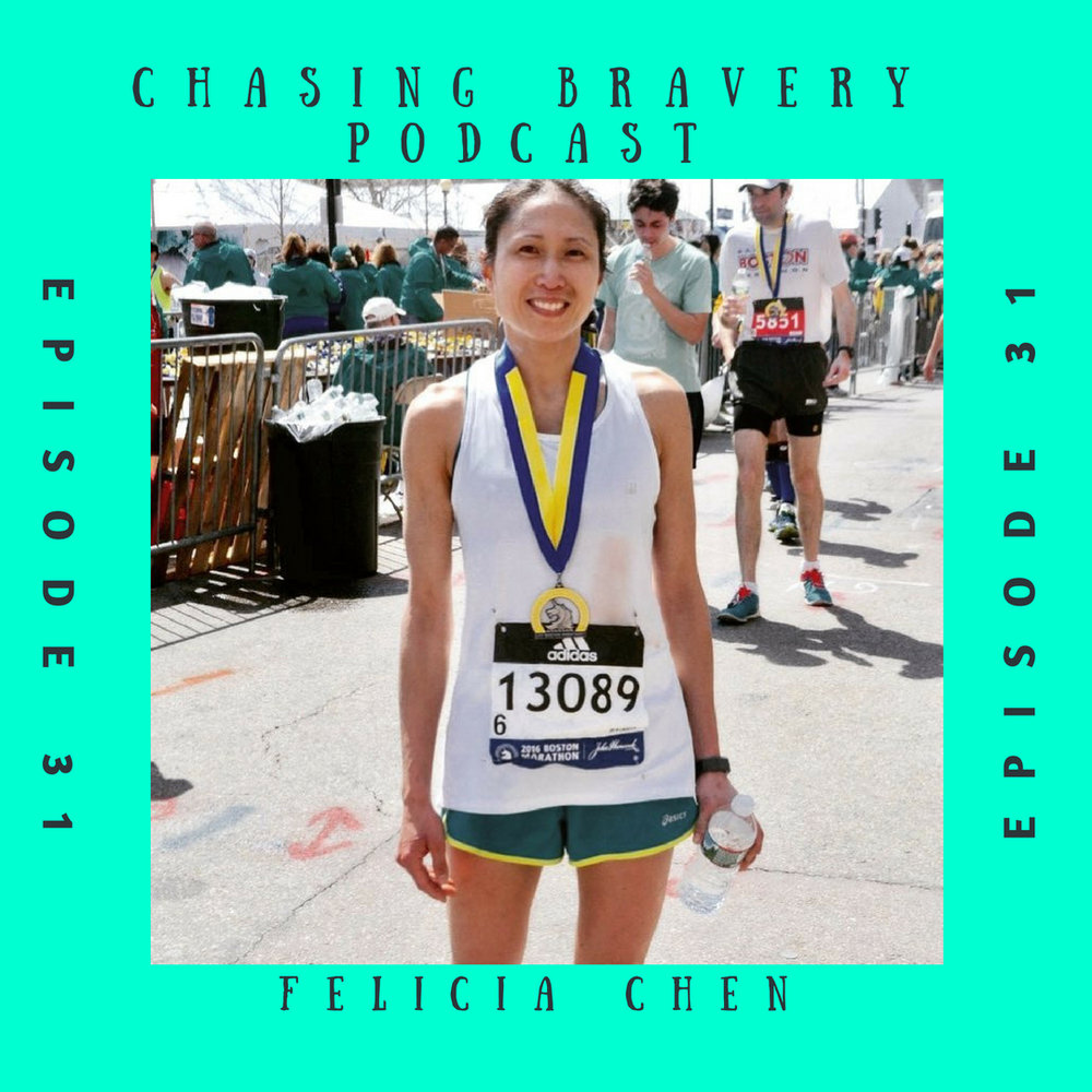 Hello everyone!  Welcome to episode 31 of the Chasing Bravery podcast! I am your host Kait, and I am so happy that you are listening today. For those of you who have been listening for awhile- thank you for sticking with me. This summer has been a bit hectic, and I haven't been able to get episodes out the way I really wanted to.  For those of you who are new, welcome! I am so pleased that you are joining me, and this amazing group of women who are willing to share their brave stories.  Today my guest is Felicia Chen. Felicia and I recorded a while ago – as in way back in May, but I am certain that this episode is a must listen regardless the month or time of year. Felicia is a speedy marathoner, holding a PR of 2:59. One might assume that this means Felicia is a life long runner, maybe even that she ran in high school or college, but that's not the case. Felicia has a non-traditional intro to running story, as well as an interesting journey in the sport that included some big injuries, being underweight, and over trainingtf. Felicia also has a fascinating career in the city of Chicago (we live so close to each other!), and I was so intrigued by her day to day, as well as her unique perspective on some big topics. Felicia is witty, brave, kind, humble, and so intelligent and I know you will enjoy listening to her story as much as I did.