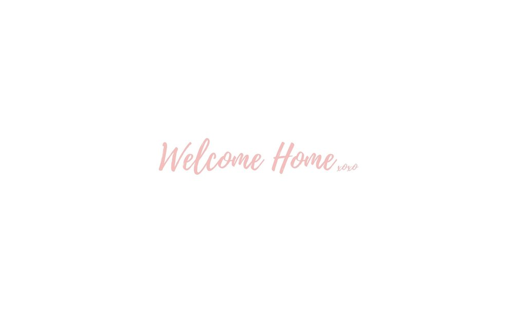 Welcome Home... copy.jpg