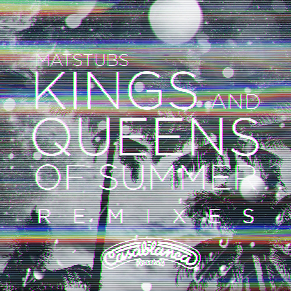 Kings And Queens Of Summer Remixes .jpg