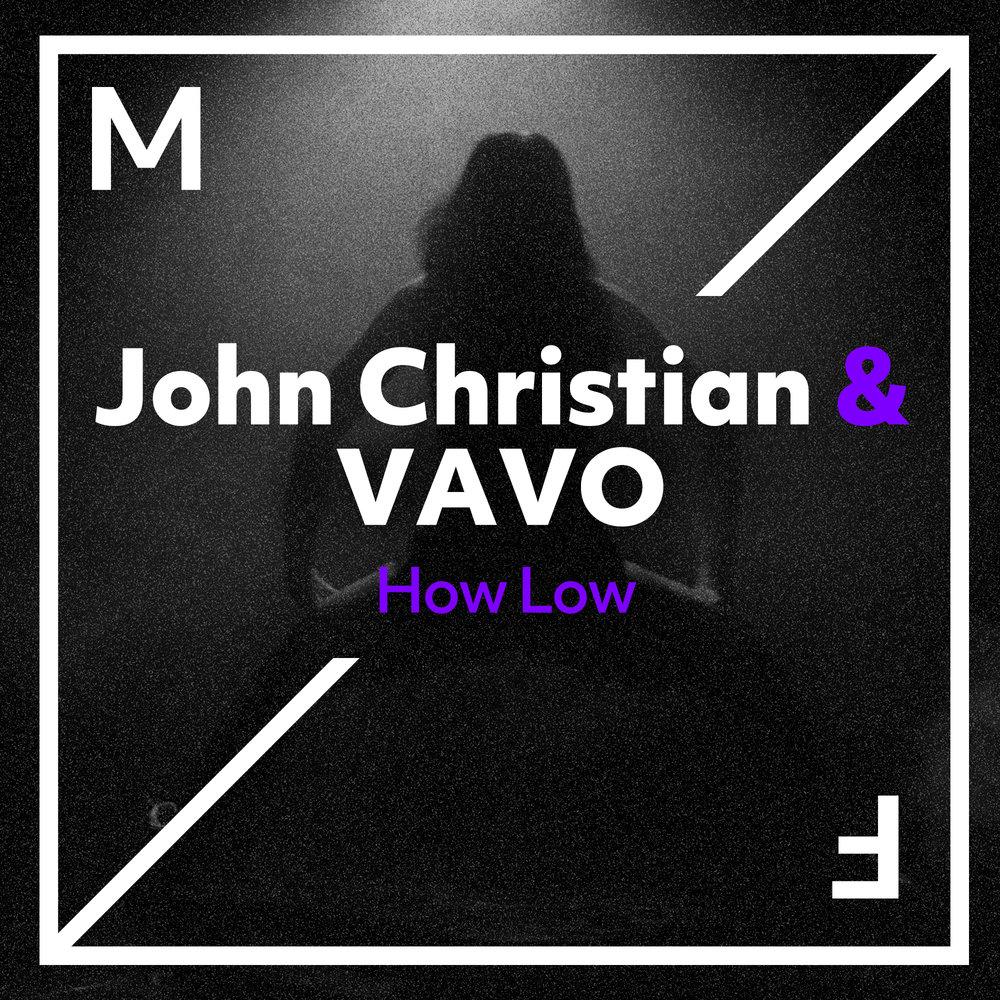 17_MFR_JohnChristian-VAVO_HowLow_Artwork.jpg