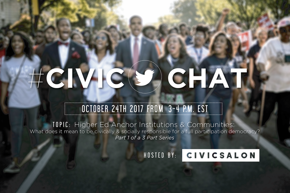 Higher Ed Anchor Institutions & Communities: What does it mean to be civically & socially responsible for a full participation democracy? -