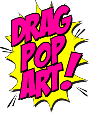 DRAG POP ART