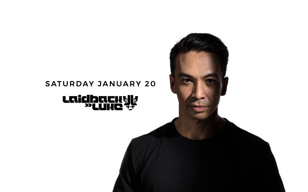 Laidback Luke - Sat. Jan 20th