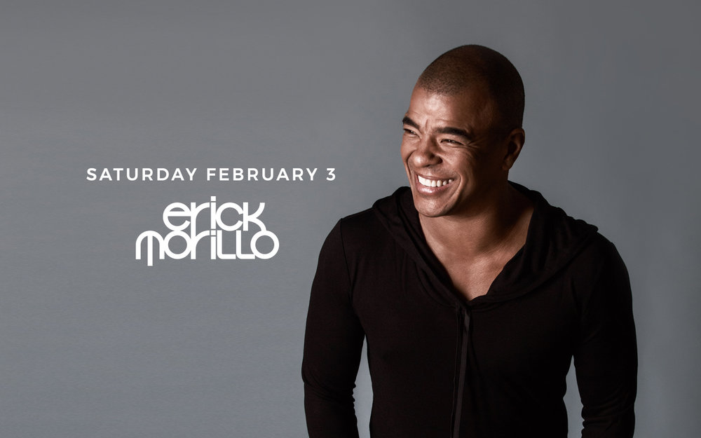 Erick Morillo - Sat. Feb 3rd