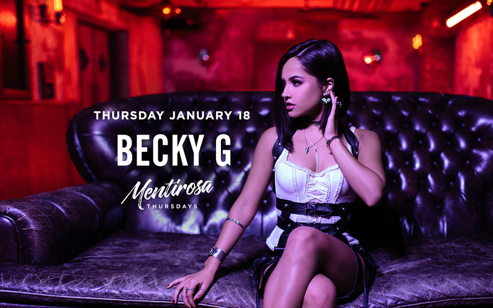 Mentirosa Becky G - Thurs. Jan 18th