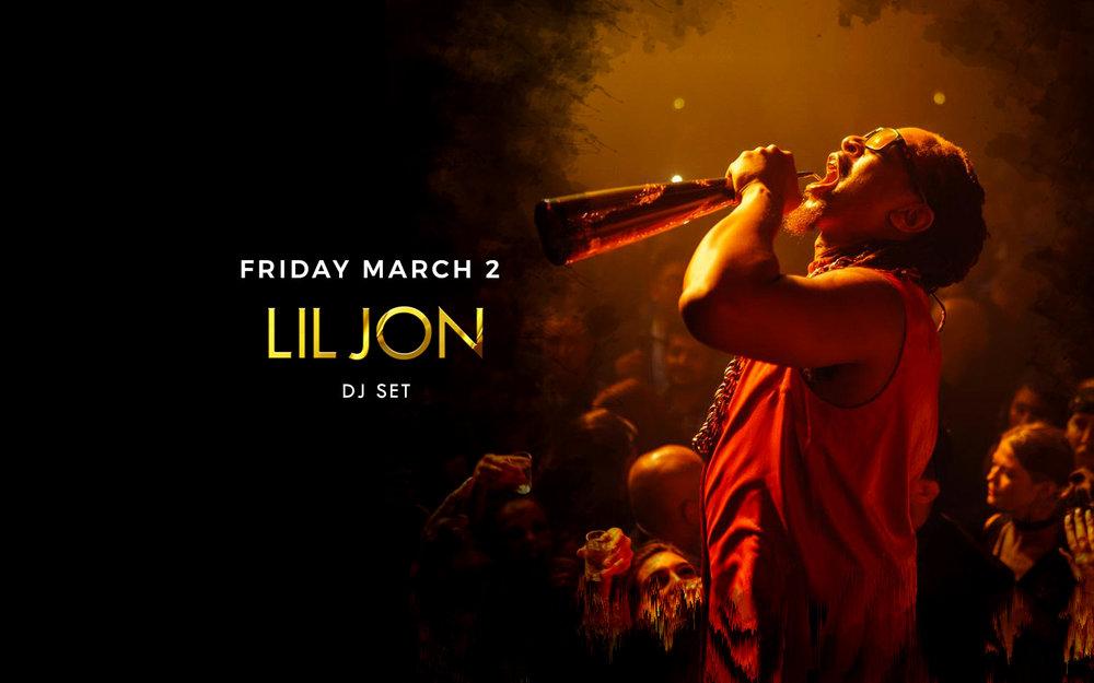 LIl Jon - Fri. March 2nd