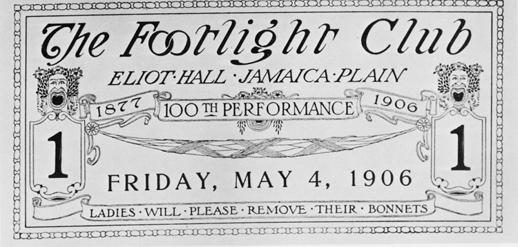 "A ticket for the 100th performance at the Footlight Club on Eliot Street. The Footlight Club is America's oldest community theatre and has performed every year since 1877. Founded by young socialites, the Footlight Club has evolved along with its neighborhood. Once, wealthy aristocrats arrived in coaches to enjoy the society of their own kind in an atmosphere of gentility and wealth. The performances sometimes seemed secondary to the social function. Between 1929 and 1939, the Footlight Club presented 15 Boston theatrical premieres, three of which were American premieres. This 1906 ticket requests that, ""Ladies will please remove their bonnets."""