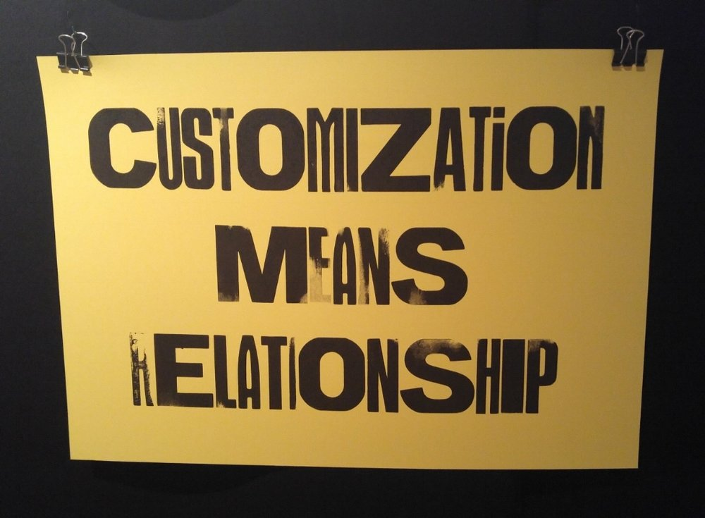 Customization Means Relationship